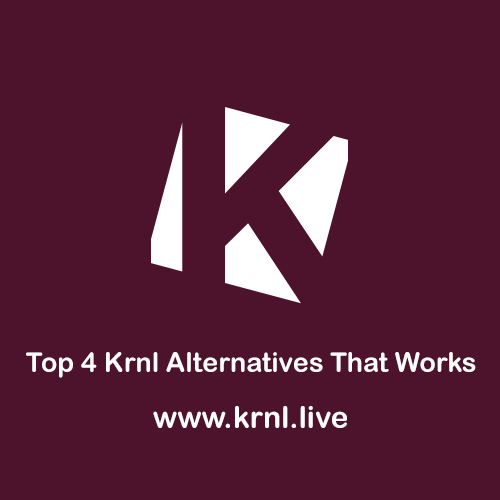 Top 4 Krnl Alternatives That Works